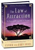 Law of Attraction Jerry and Esther Hicks