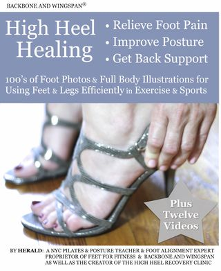 High Heel Healing - Using Feet & Legs for Posture - Author Herald