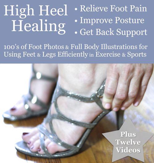 High Heel Healing foot pain relief - postural support